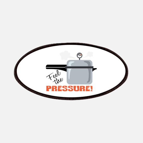 Feel The Pressure Patches