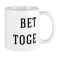 better together Mugs