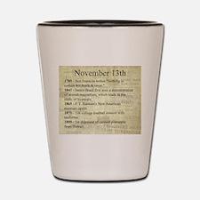 November 13th Shot Glass