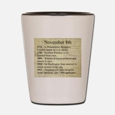 November 8th Shot Glass