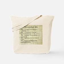 November 4th Tote Bag