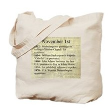 November 1st Tote Bag