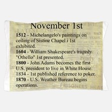 November 1st Pillow Case