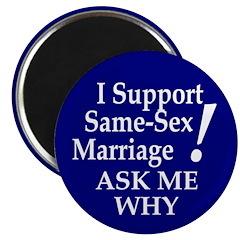 I Support Same-Sex Marriage Magnet