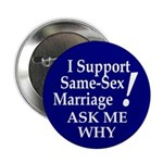 I Support Same-Sex Marriage! Button