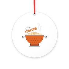 100% Italian Ornament (Round)