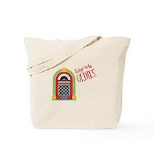 Swingin to the OLDIES Tote Bag