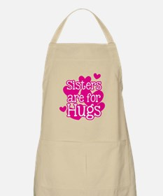 Sisters are for Hugs Apron