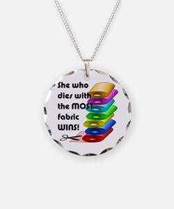 She who dies with the most fabric wins! Necklace