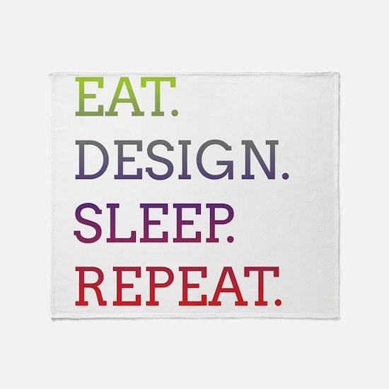 EAT, DESIGN, SLEEP, REPEAT -- Throw Blanket