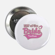 "BFF of the Bride 2.25"" Button"