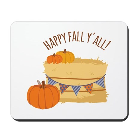 Happy Fall Y'All! Mousepad