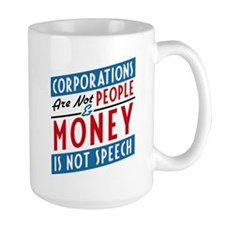 Corporations Are Not People MugMugs