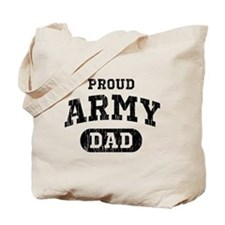 Proud Army Dad Tote Bag