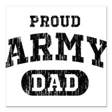 "Proud Army Dad Square Car Magnet 3"" x 3"""