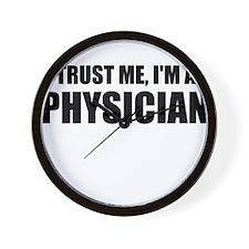 Trust Me, Im A Physician Wall Clock