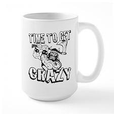 TIME TO GET CRAZY! Mugs