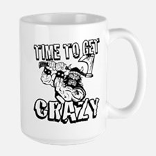 TIME TO GET CRAZY! Mugs