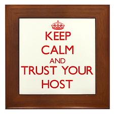 Keep Calm and trust your Host Framed Tile
