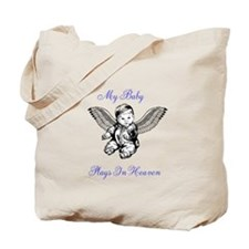 My Baby Plays In Heaven Tote Bag