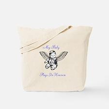 My Baby Plays In Heaven Tote Bag