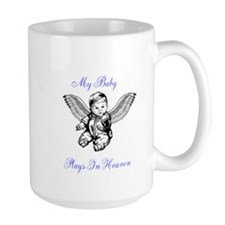 My Baby Plays In Heaven Mugs
