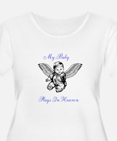 My Baby Plays In Heaven Plus Size T-Shirt