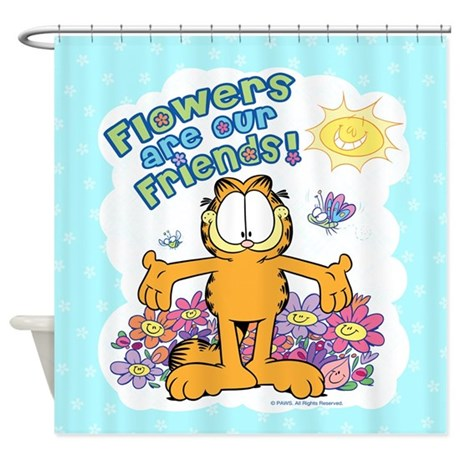 Flowers Are Our Friends! Shower Curtain