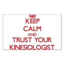 Keep Calm and trust your Kinesiologist Decal