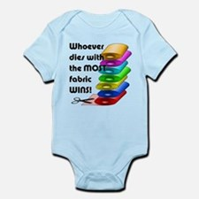 Whoever dies with the most fabric Infant Bodysuit