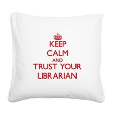 Keep Calm and trust your Librarian Square Canvas P