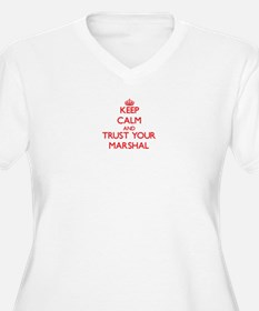 Keep Calm and trust your Marshal Plus Size T-Shirt