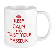 Keep Calm and trust your Masseur Mugs