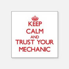 Keep Calm and trust your Mechanic Sticker