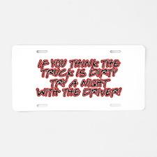 Dirty Trucker Aluminum License Plate