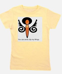 You can never Clip My Wings Girl's Tee