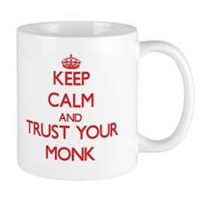 Keep Calm and trust your Monk Mugs