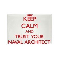 Keep Calm and trust your Naval Architect Magnets