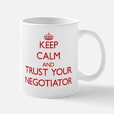 Keep Calm and trust your Negotiator Mugs