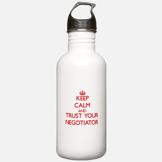 Keep Calm and trust your Negotiator Water Bottle