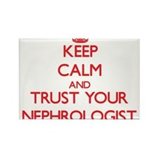 Keep Calm and trust your Nephrologist Magnets