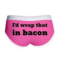 I'd Wrap That In Bacon Women's Boy Brief