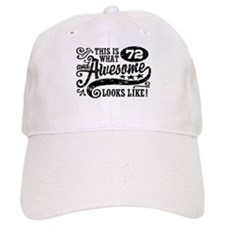 Funny 72nd Birthday Baseball Cap