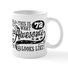 Funny 72nd Birthday Mug