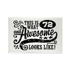 Funny 72nd Birthday Rectangle Magnet