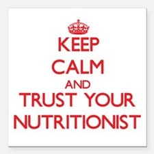 Keep Calm and trust your Nutritionist Square Car M