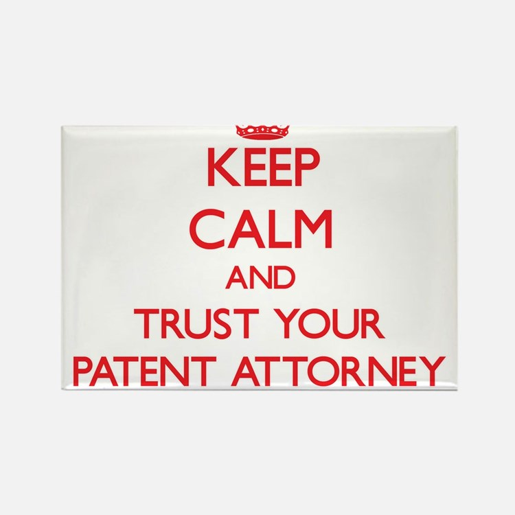 Keep Calm and trust your Patent Attorney Magnets