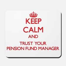 Keep Calm and trust your Pension Fund Manager Mous