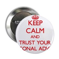 "Keep Calm and trust your Personal Adviser 2.25"" Bu"
