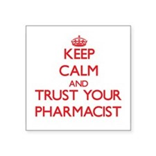 Keep Calm and trust your Pharmacist Sticker